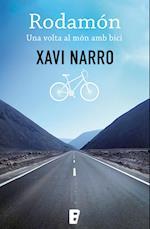 Rodamón: Una volta al món amb bici af Xavi Narro