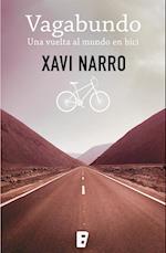 Vagabundo: Una vuelta al mundo en bici af Xavi Narro