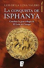 La conquista de Isphanya af Luís De La Luna Valero