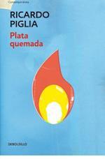 Plata quemada/ Money to Burn af Ricardo Piglia