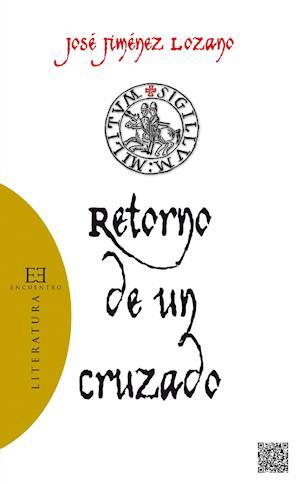 Retorno de un cruzado af Jose Jimenez Lozano