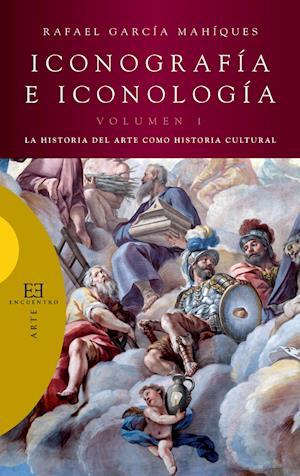 Iconografia e iconologia (Volumen 1)