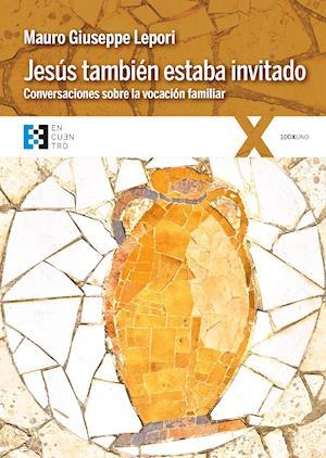 Jesús también estaba invitado