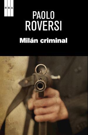 Milan criminal. af Paolo Roversi