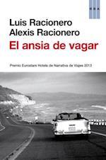 El ansia de vagar af Luis Racionero