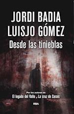 Desde las tinieblas af Jordi Badia, Luisjo Gómez, Luisjo Gómez