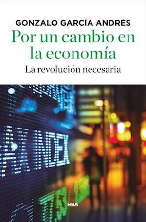 Por un cambio en la economía