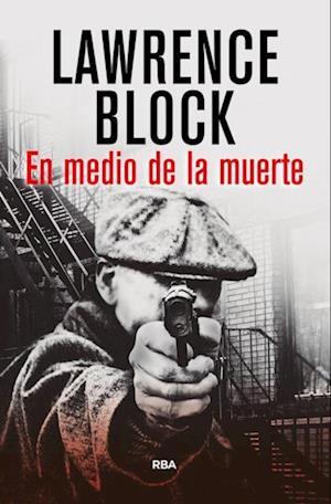 En medio de la muerte af Lawrence Block