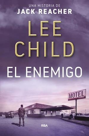 EL ENEMIGO af Lee Child