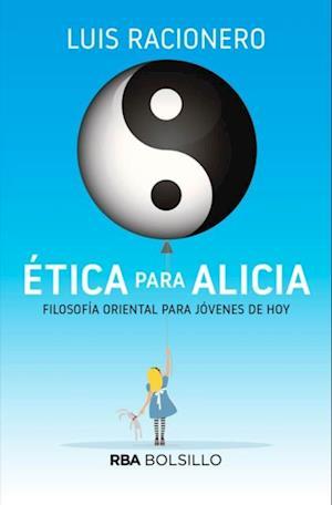 Ética para Alicia af Luis Racionero Grau