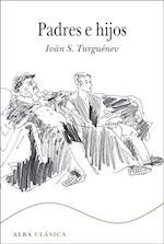 PADRES E HIJOS af Iván S. Turguénev