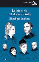 LA HISTORIA DEL DOCTOR GULLY
