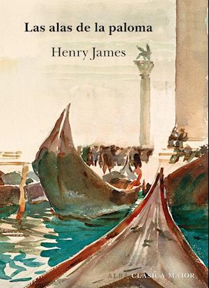 Las alas de la paloma af Henry James