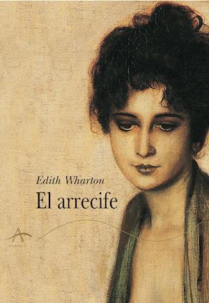 El arrecife af Edith Wharton