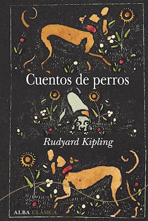 Cuentos de perros af Rudyard Kipling