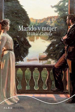 Marido y mujer af Wilkie Collins