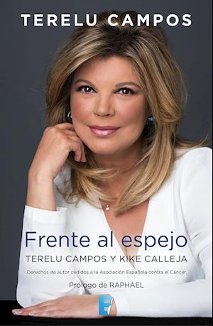 Terelu Campos. Frente al espejo af Kike Calleja, Terelu Campos