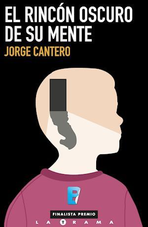 El rincón más oscuro de su mente af Jorge Cantero