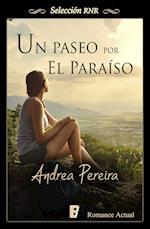 Paseo por el paraíso, Un (Selección RNR) af Andrea C. Pereira