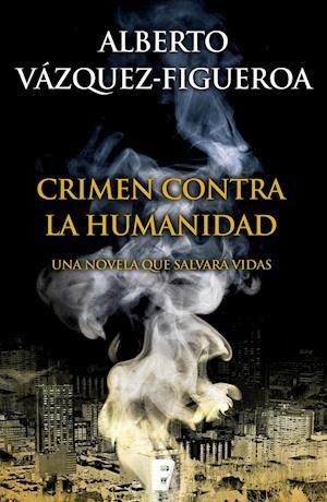 Crimen contra la humanidad af Alberto Vazquez-Figueroa