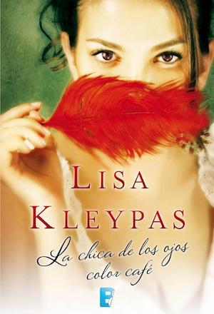 La chica de los ojos color café af Lisa Kleypas