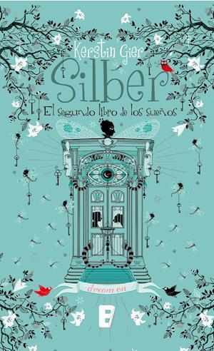 Silber II. El segundo libro de los sueños