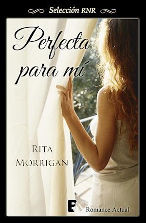 Perfecta para mí (Selección RNR) af Rita Morrigan