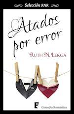 Atados por error (Selección RNR) af Ruth M. Lerga