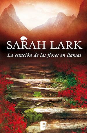 La estación de las flores en llamas af Sarah Lark