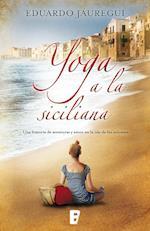 Yoga a la siciliana af Eduardo Jáuregui Narvaez