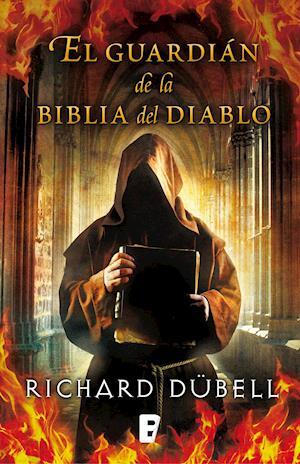 El guardián de la Biblia del Diablo af Richard Dübell