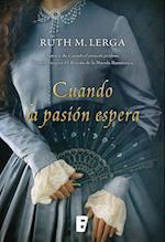 Cuando la pasión espera af Ruth M. Lerga