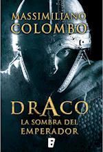 Draco. La sombra del emperador af Massimiliano Colombo