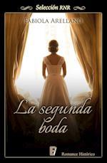 La segunda boda (Selección RNR) af Fabiola Arellano