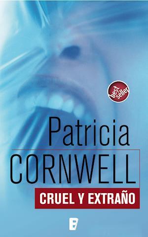 Cruel y extraño af Patricia Cornwell