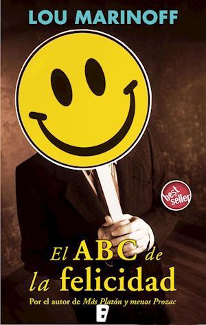 El ABC de la felicidad af Lou Marinoff