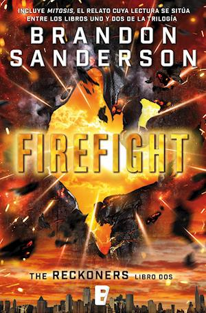 Firefight. Reckoners vol. II