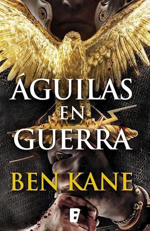 Águilas en guerra af Ben Kane