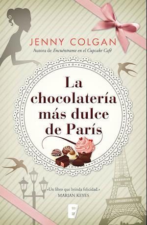 La chocolatería más dulce de París af Jenny Colgan