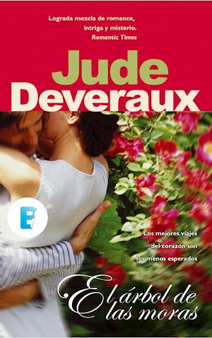 El árbol de las moras af Jude Deveraux