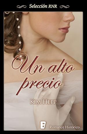 Un alto precio (Selección RNR) af Kim Hepp