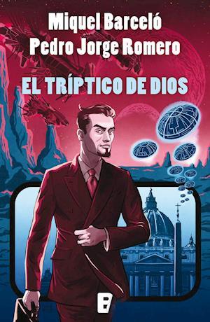El tríptico de Dios af Miquel Barcelo, Pedro Jorge Romero