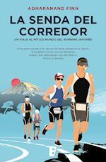La senda del corredor. Un viaje al mítico mundo del running japonés