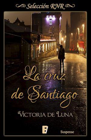 La Cruz de Santiago (Selección RNR) af Victoria De Luna
