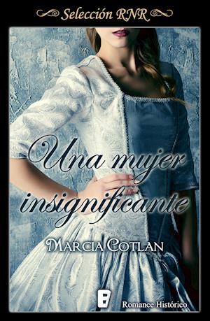 Una mujer insignificante (Selección RNR) af Marcia Cotlan