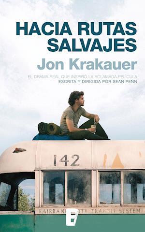 Hacia rutas salvajes af Jon Krakauer