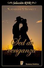 Sed de Venganza (Selección RNR) af Katherine J. Bennett
