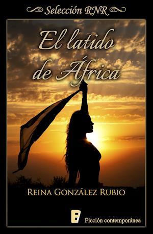 Latido de África, El (Selección RNR) af Reina González Rubio