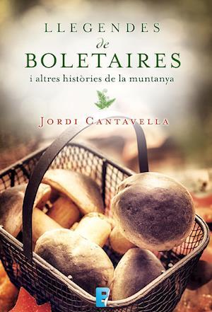 Llegendes de boletaires af Jordi Cantavella