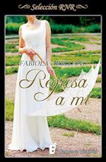Regresa a mí (Selección RNR) af Fabiola Arellano